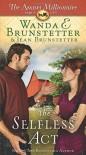 The Selfless Act: The Amish Millionaire Part 6 - Wanda E. Brunstetter, Jean Brunstetter