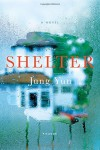 Shelter: A Novel - Jung Ha-Yun
