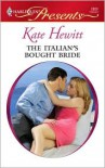 The Italian's Bought Bride (Harlequin Presents Series #2800) - Kate Hewitt