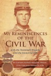 My Reminiscences of the Civil War: With the Stonewall Brigade and the Immortal 600 - Alfred Mallory Edgar