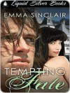 Tempting Fate (Fate, #1] - Emma Sinclair