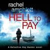 Hell to Pay - Rachel Amphlett