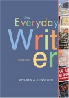 The Everyday Writer - Andrea A. Lunsford