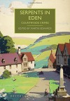 Serpents in Eden (British Library Crime Classics) - Martin Edwards