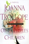 Other People's Children - Joanna Trollope