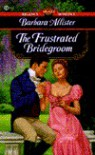 The Frustrated Bridegroom - Barbara Allister