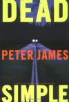 Dead Simple - Peter James
