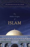 The Hidden Origins of Islam: New Research into Its Early History - Karl-Heinz Phlig, Karl-Heinz Phlig