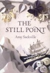 The Still Point - Amy Sackville