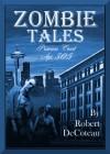 Zombie Tales: Primrose Court Apt. 305 - Robert DeCoteau