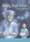 Long Juju Man - Nnedi Okorafor