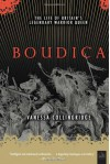 Boudica - Vanessa Collingridge