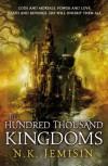 The Hundred Thousand Kingdoms - N.K. Jemisin