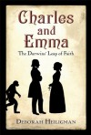 Charles and Emma: The Darwins' Leap of Faith - Deborah Heiligman
