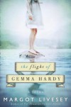 The Flight of Gemma Hardy - Margot Livesey