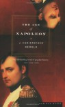 The Age of Napoleon - J. Christopher Herold