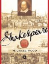 Shakespeare - Michael Wood