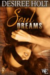 Soul Dreams (Western Escape) - Desiree Holt