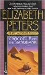 Crocodile on the Sandbank (Amelia Peabody Series #1) -