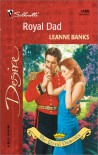 Royal Dad (The Royal Dumonts, #1) (To Marry a Monarch) - Leanne Banks
