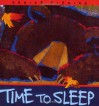 Time to Sleep - Denise Fleming