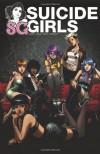 SuicideGirls, Vol. 1 - Steve Niles, Missy Suicide, Brea Grant, Zane Grant, Cameron Stewart