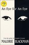 An Eye for an Eye - Malorie Blackman