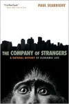 The Company of Strangers: A Natural History of Economic Life - Paul Seabright