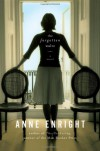 The Forgotten Waltz - Anne Enright