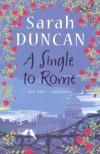 A Single To Rome - Sarah Duncan
