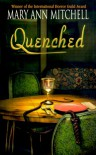 Quenched - Mary Ann Mitchell