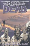 The Walking Dead, Vol. 3: Safety Behind Bars - Charlie Adlard, Robert Kirkman