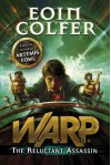 Reluctant Assassin 1 (Warp) - Eoin Colfer