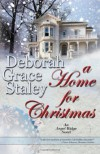 A Home For Christmas - Deborah Grace Staley