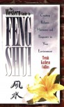 The Western Guide To Feng Shui: Creating Balance, Harmony, and Prosperity in Your Environmen: Creating Balance, Harmony and Prosperity in Your Environment - Terah Collins