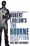 Robert Ludlum's The Bourne Deception - Robert Ludlum