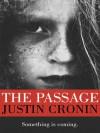 The Passage (The Passage #1) - Justin Cronin