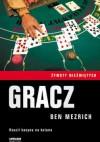 Gracz - Ben Mezrich