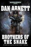 Brothers of the Snake - Dan Abnett