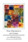 The Prospect of Lyric - Bainard Cowan, Louise Cowan