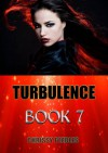 Turbulence - Book 7 (Trapped in the Hollow Earth Novelette Series) - Chrissy Peebles