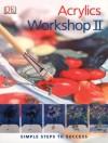 Acrylics Workshop II - Karen Keable