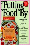 Putting Food By - Janet Greene, Ruth Hertzberg, Beatrice Vaughan