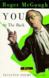 You at the Back: Selected Poems, 1967-87 - Roger McGough