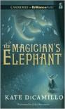The Magician's Elephant - Juliet Stevenson, Kate DiCamillo