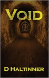 Void - D. Haltinner