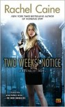 Two Weeks' Notice  - Rachel Caine