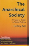 The Anarchical Society: A Study of Order in World Politics - Hedley Bull, Stanley Hoffman