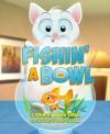 Fishin' a Bowl - Laura Yirak, Daren Challman