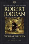 The Dragon Reborn: Book Three of The Wheel of Time ® - Robert Jordan